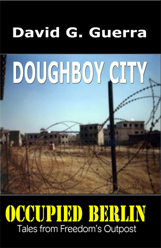 Doughboy City by David G. Guerra