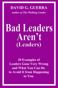 Bad Leaders Arent (Leaders)