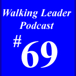 Walking Leader Podcast by David Guerra