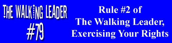 The Walking Leader Podcast Episode 79