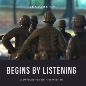 Leadership begins by listening