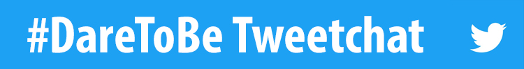 Dare To Be Tweetchat image