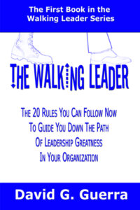 the walking leader by David G. Guerra available at Amazon dot com