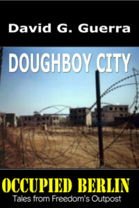 doughboy city by David G. Guerra available at Amazon dot com