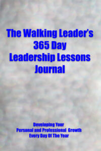 the walking leader's 365 day leadership lessons journal by David G. Guerra available at Amazon dot com